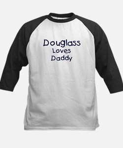 Douglass loves daddy Tee