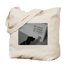 Black Lab  No Dogs Allowed Tote Bag