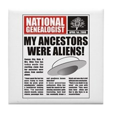Ancestors Were Aliens Tile Coaster