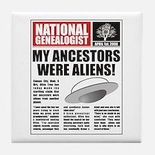 Ancestors Were Aliens Tile Coaster