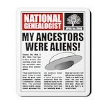 Ancestors Were Aliens Mousepad
