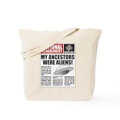 Ancestors Were Aliens Tote Bag