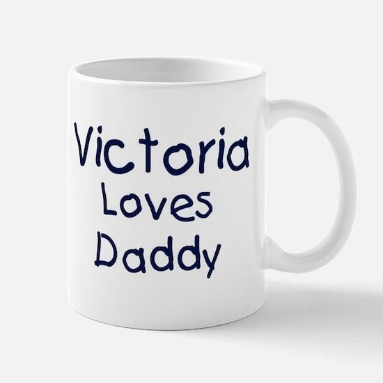 Victoria loves daddy Mug
