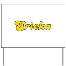 Retro Ericka (Gold) Yard Sign