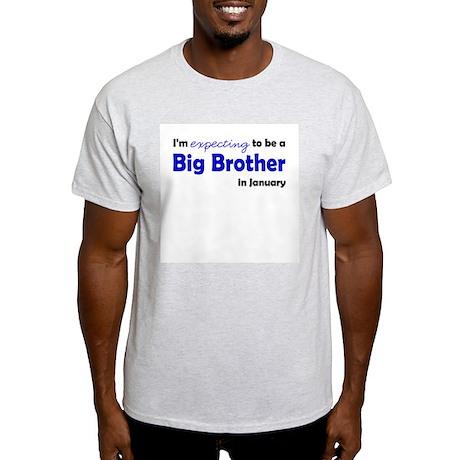 I'm Expecting Big Bro January Light T-Shirt