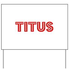 Retro Titus (Red) Yard Sign