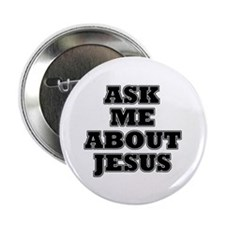 "Ask me about Jesus 2.25"" Button (100 pack)"