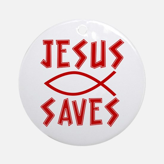 Jesus Saves! Ornament (Round)