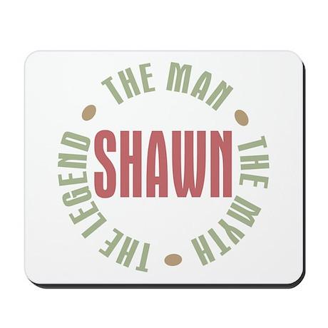Shawn Man Myth Legend Mousepad