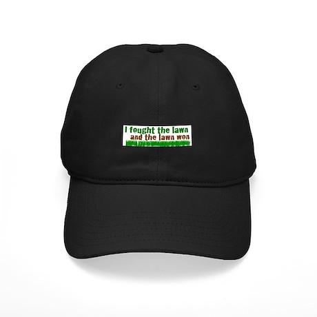 I fought the lawn Black Cap