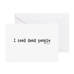 I read dead people Greeting Cards (Pk of 10)