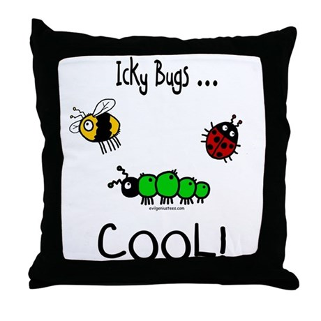 icky bugs ...COOL Throw Pillow