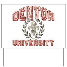 Denton Last Name University Yard Sign