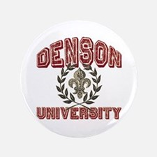 """Denson Family Name University 3.5"""" Button"""