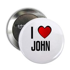 I LOVE JOHN Button