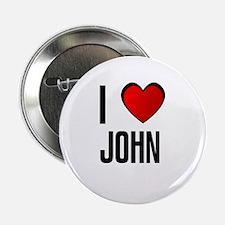 I LOVE JOHN Button