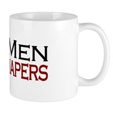 Real Men Change Diapers Mug