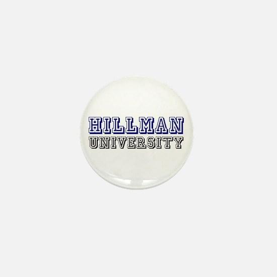 Hillman Family Name University Mini Button