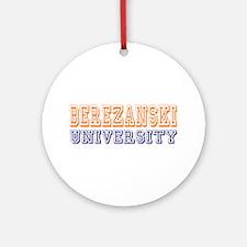 Berezanski Last Name University Ornament (Round)
