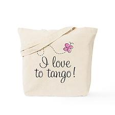 I Love To Tango Tote Bag