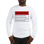 Homosexual Warning Long Sleeve T-Shirt