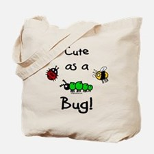 Cute as a bug baby Tote Bag