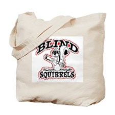 Blind Squirrels Tote Bag