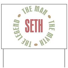 Seth Man Myth Legend Yard Sign