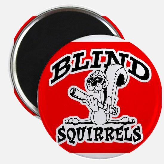 Blind Squirrels Magnet