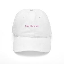 Fight Like a Girl Baseball Cap