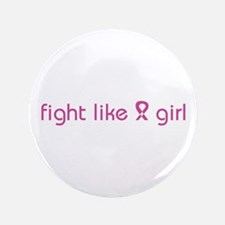 "Fight Like a Girl 3.5"" Button (100 pack)"