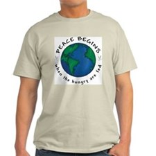 Peace Begins When The Hungry Are Fed T-Shirt