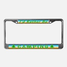 Rather Be Camping License Plate Frame