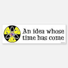 Time Has Come II Bumper Bumper Bumper Sticker