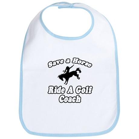 """Save Horse, Ride Golf Coach"" Bib"
