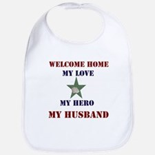my hero my husband welcome home Bib