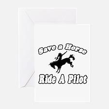 """Save Horse, Ride Pilot"" Greeting Card"