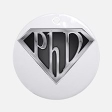 Super PhD - metal Ornament (Round)