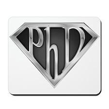 Super PhD - metal Mousepad