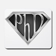 Super PhD - metal Mousepad