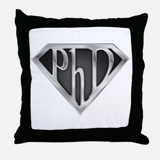 Super PhD - metal Throw Pillow