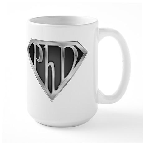 Super PhD - metal Large Mug