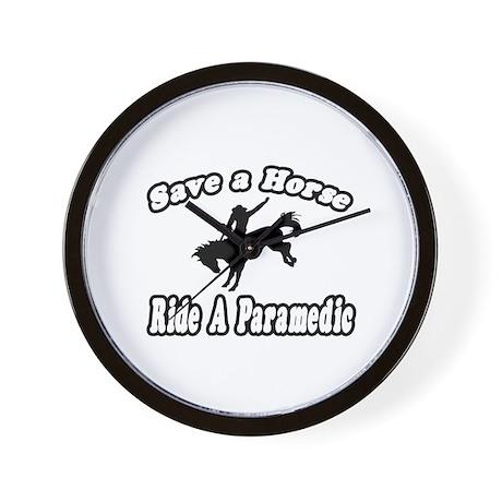 """""""Save Horse, Ride Paramedic"""" Wall Clock"""