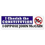 Cherish Constitution, Oppose McCain Sticker
