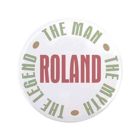 "Roland Man Myth Legend 3.5"" Button"