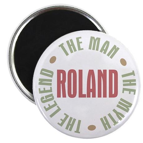 Roland Man Myth Legend Magnet