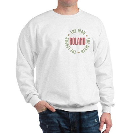 Roland Man Myth Legend Sweatshirt
