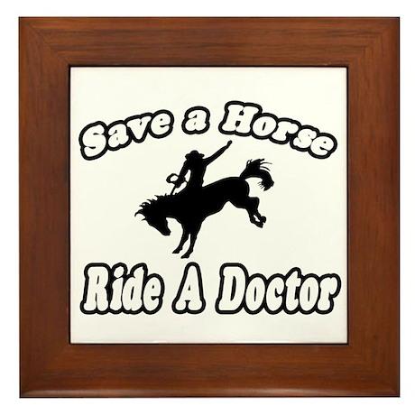"""""""Save Horse, Ride Doctor"""" Framed Tile"""