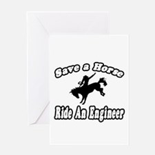 """Save Horse, Ride Engineer"" Greeting Card"