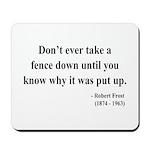 Robert Frost 17 Mousepad